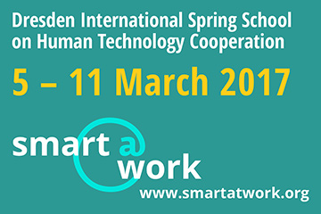 Dresden International Spring School smart@work